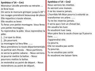 Synthèse n°14 – Cm1 Monsieur  Lécolle  prendra sa retraite. … Je ferai tout.