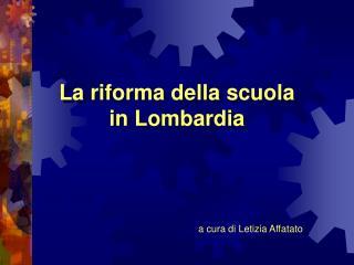La riforma della scuola in Lombardia