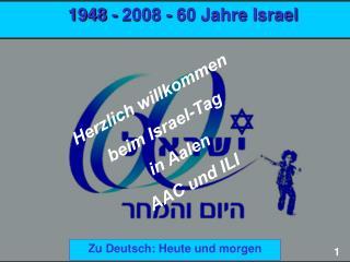 1948 - 2008 - 60 Jahre Israel
