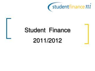 Student  Finance  2011/2012