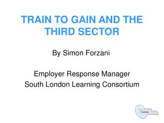 TRAIN TO GAIN AND THE THIRD SECTOR