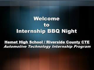 Welcome to Internship BBQ Night