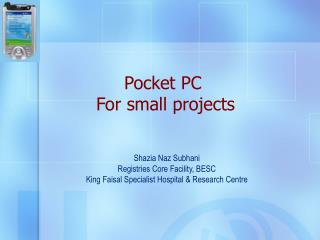 Pocket PC  For small projects