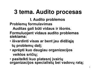 3 tema. Audito procesas