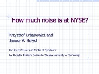 How much noise is at NYSE?