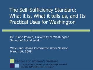 Dr. Diana Pearce, University of Washington School of Social Work