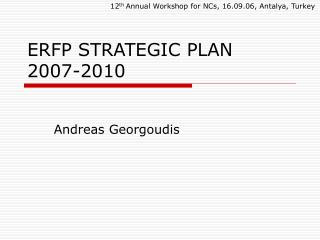 ERFP STRATEGIC PLAN 2007-2010