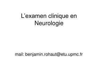 L examen clinique en Neurologie
