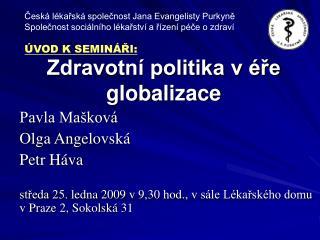 Zdravotní politika v éře globalizace