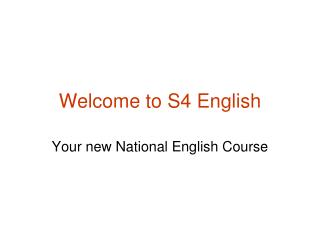 Welcome to S4 English