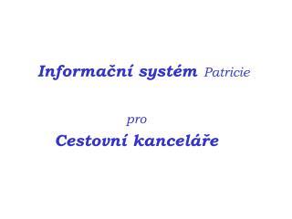 Informační systém Patricie