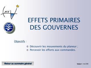 EFFETS PRIMAIRES DES GOUVERNES