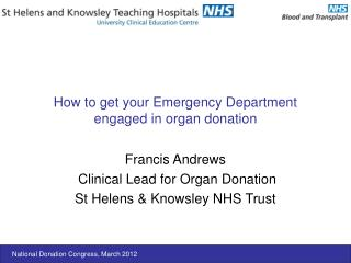 How to get your Emergency Department engaged in organ donation
