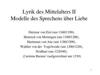 Lyrik des Mittelalters II Modelle des Sprechens über Liebe