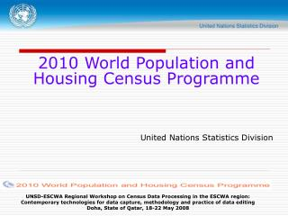 UNSD-ESCWA Regional Workshop on Census Data Processing in the ESCWA region: Contemporary technologies for data capture,