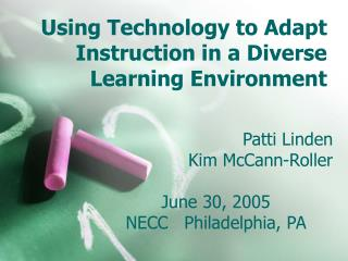 using technology to adapt instruction in a diverse learning environment