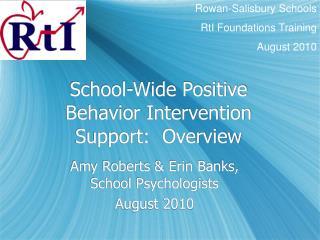 School-Wide Positive Behavior Intervention Support:  Overview