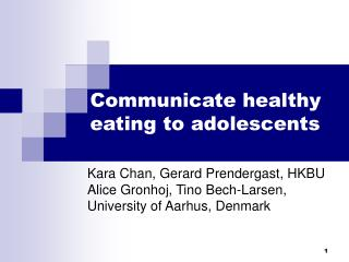 Communicate healthy eating to adolescents