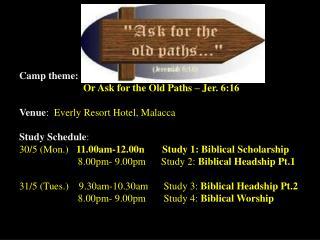 Jalan Imbi Chapel 59th Annual Family Camp 30 th  May – 1 st  June
