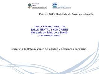 Febrero 2011/ Ministerio de Salud de la Nación