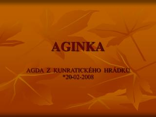 AGINKA