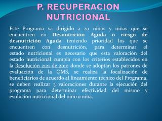 P. RECUPERACION NUTRICIONAL