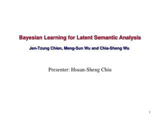 Bayesian Learning for Latent Semantic Analysis