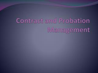 Contract and Probation Management