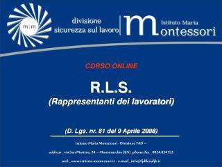 CORSO ONLINE R.L.S. (Rappresentanti dei lavoratori) (D.  Lgs .  nr . 81 del 9 Aprile 2008)