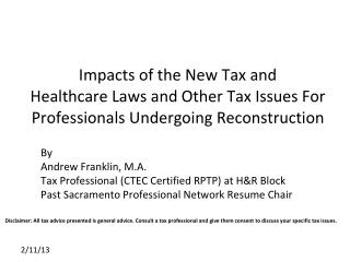 By Andrew Franklin, M.A. Tax Professional (CTEC Certified RPTP) at H&R Block