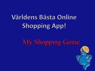 Världens Bästa Online Shopping  App !