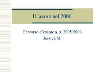 Il lavoro nel 2000