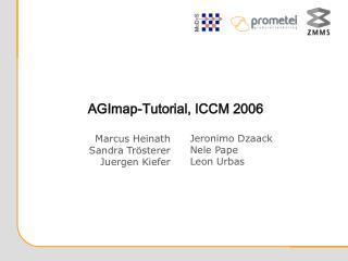 AGImap-Tutorial, ICCM 2006