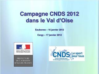 Campagne CNDS 2012 dans le Val d'Oise