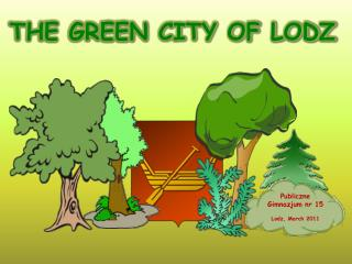 THE GREEN CITY OF LODZ
