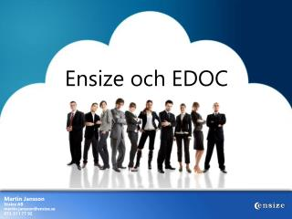 Ensize  och EDOC