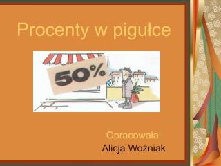 Procenty w pigu?ce