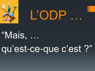 L�ODP �