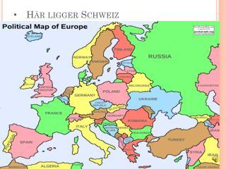 Här ligger Schweiz