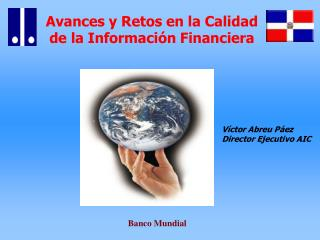 Avances y Retos en la Calidad de la Informaci n Financiera
