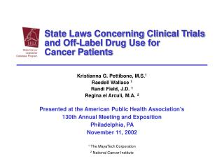 State Laws Concerning Clinical Trials and Off-Label Drug Use for  Cancer Patients