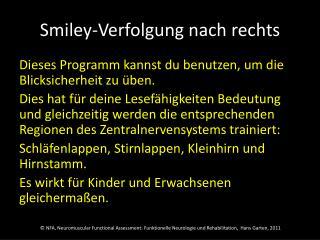 Smiley-Verfolgung nach rechts