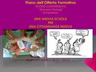 Anno scolastico 2012 - 2013