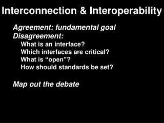 Interconnection & Interoperability