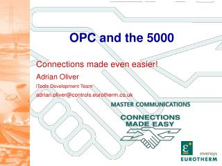 OPC and the 5000