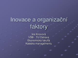 Inovace a organizační faktory