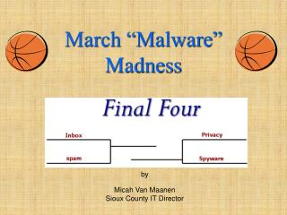 "March ""Malware"" Madness"