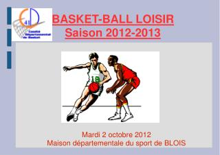 BASKET-BALL LOISIR  Saison 2012-2013