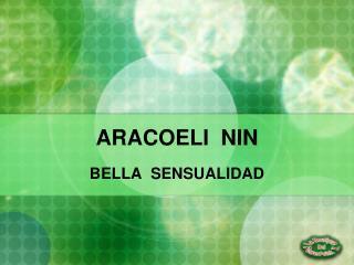 ARACOELI  NIN
