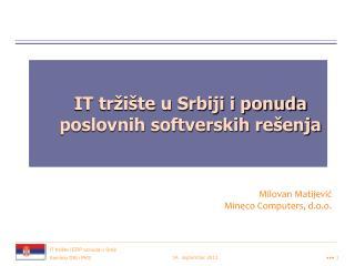 IT tržište u Srbiji i ponuda poslovnih softverskih rešenja